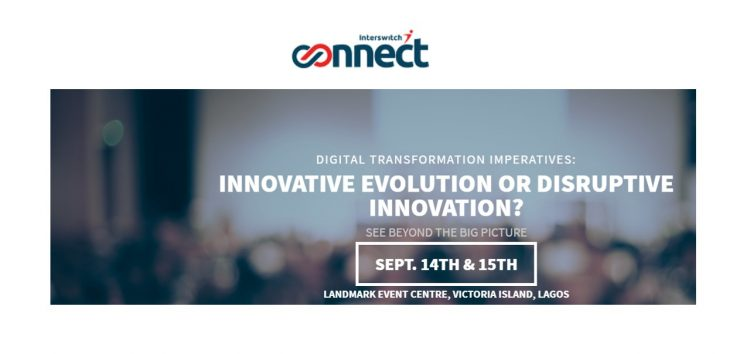 """3 Reason You Must Attend the """"Interswitch Connect 2017"""" Event this Week"""