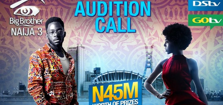 Race for Big Brother Naija 3 Begins! Auditions to Hold in Lagos, PH, Abuja, Enugu, Ibadan, Delta