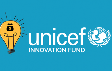 Looking for Seed Funding? Apply for UNICEF's $90,000 Equity-Free Innovation Fund