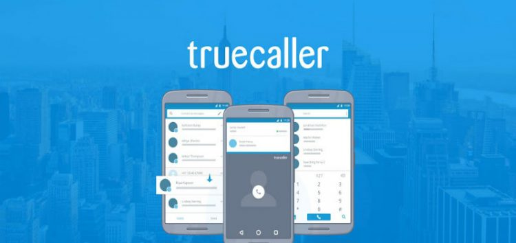 Truecaller Hits 200 million Active Users as the Caller Identifier Plans to Launch its Payment Service into Africa