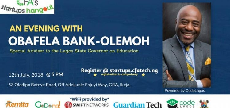 July Edition of CFA's Startups Hangout to Feature Obafela Bank-Olemoh of #CodeLagos