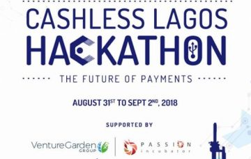 Apply for the N3.5 Million 2018 Cashless Lagos Hackathon for Tech-Based Financial Solutions