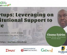 17th Edition of CFA's Startups Hangout to Feature Chuma Ezirim, Head, eBusiness Group at First Bank