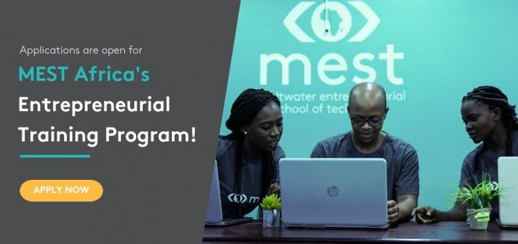 Are you a Techie or Entrepreneur? Join the 1-Year MEST Entrepreneurs-in-Training Program
