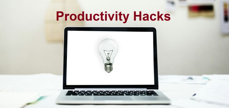 4 Productivity Hacks You May Consider In The New Year