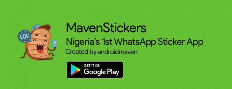 Checkout the Trending MavenSticker App that is Bringing Life to Boring WhatsApp Chats