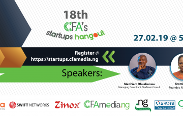 The 18th Edition of CFA's Startups Hangout to Feature Mazi Sam Ohuabunwa and Aramide Abe