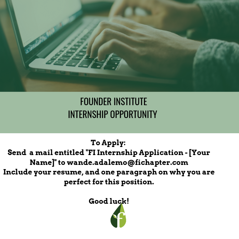 Founder Institute Lagos Opens Up Internship Opportunity for its Operations