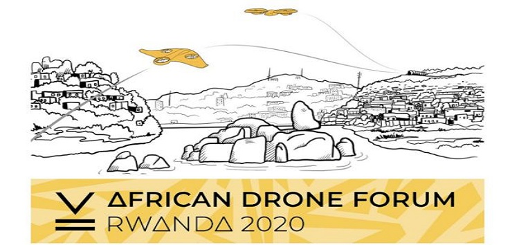 "Rwanda to host Africa Drone Forum and Flying Competitions ""RWANDA 2020"""
