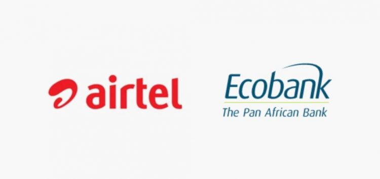 Airtel Africa Partners with Ecobank to Bring Easy Banking Self Service to its Mobile Money Users