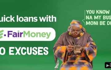 FairMoney Launches the 'No Excuses' Campaign