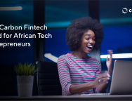 Fintech Startup, Carbon Sets Up $100,000 Pan-African Fund to Support African Innovators