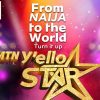 Is MTN Nigeria Bringing Back Project Fame and Repackaging the Show as MTN Y'ello Star?