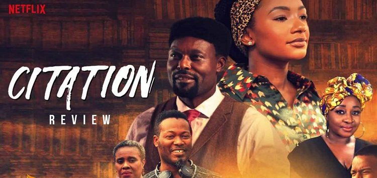 Movie Review: Forget Sex for Grades, Citation is a Beautiful Celebration of Africa's Music and Culture