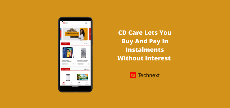 App Review: CD Care Offers Instalmental Payment and Zero Interest for Gadgets and Home Essentials