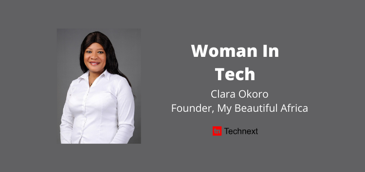 """""""Women in Tech are Overmentored and Underfunded"""" – Clara Okoro, Founder, My Beautiful Africa"""