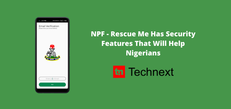 App Review: Nigeria Police 'Rescue Me' App Has Great Security Features, but it Wants to Access Your Location all the Time