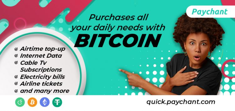 Paychant enables users in Nigeria to buy air-time, data, cable TV, and electricity with Bitcoin