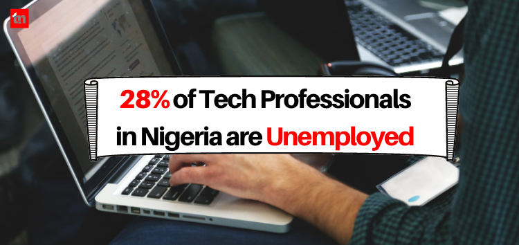 28.2% of Tech Professionals in Nigeria are Unemployed  – NBS Report