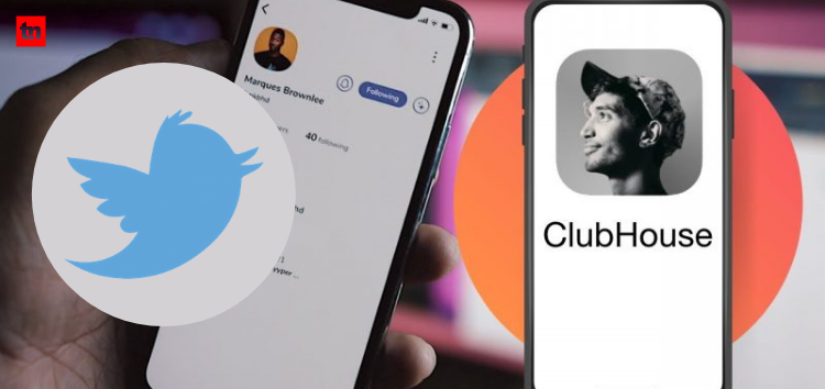 Global Tech Roundup: Twitter Wanted to Buy Clubhouse for $4 Billion!