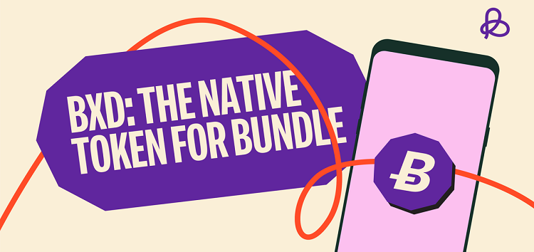 Social payment platform, Bundle launches BXD, a native token for its users
