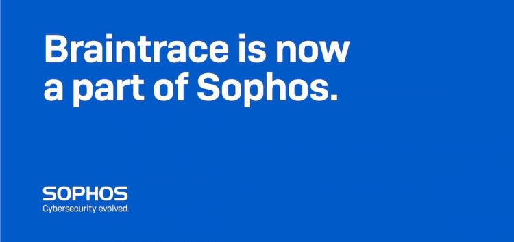 Sophos Acquires Braintrace, set to deploy Detection and Response (NDR) Technology