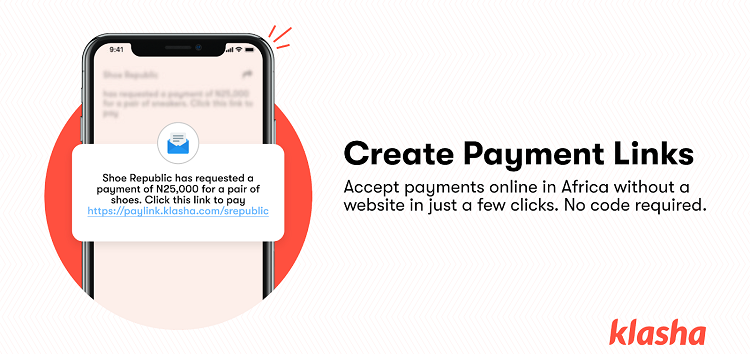 Fintech company, Klasha launches 'Payment Links'- a no-code option to accept payments from Africa