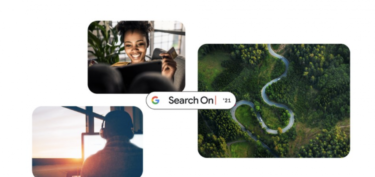 Search On 2021: Google introduces AI enhancements to Lens to improve search experience