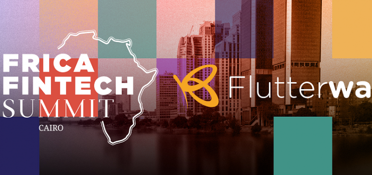 Nigeria's Flutterwave named 'title sponsor' of the 2021 Africa Fintech Summit in Cairo